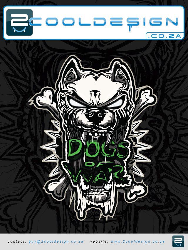 Dogs of war Tshirt design by Guy Tasker Tbiz.co.za  / 2cooldesign.co.za / tshirtprinting.co.za totally original  !!