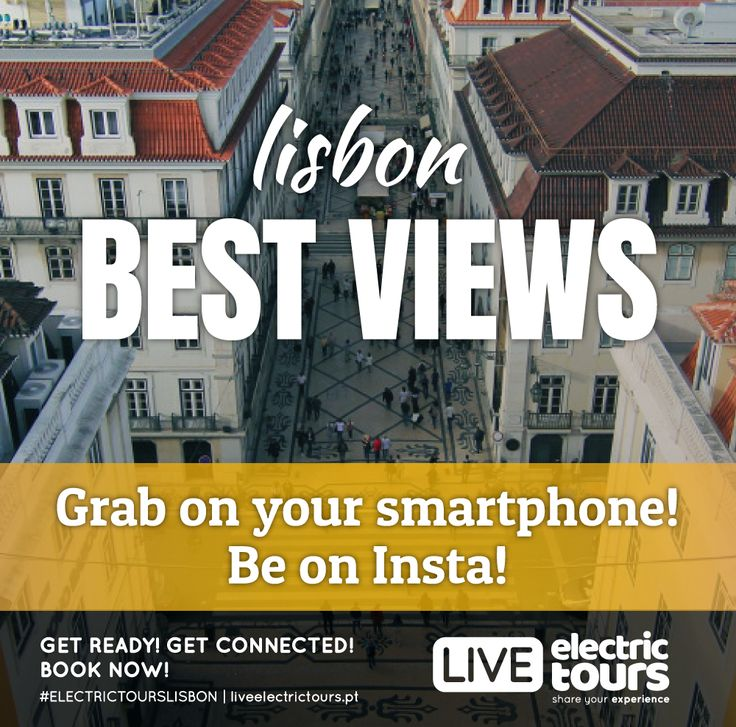 LISBON BEST VIEWS  Grab on your smartphone! Be on Insta! FREE WIFI | FREE HOTSOPT | FACEBOOK LIVE GPS AUDIO GUIDE | 100% ELECTRIC | 100% YOU GET READY! GET CONNECTED! BOOK NOW! #ELECTRICTOURSLISBON
