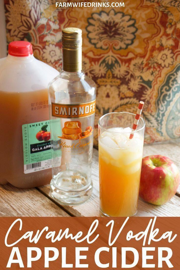 Homemade Fruit Juice Clean Eating Snacks Recipe Apple Cider Drinks Recipe Apple Cider Cocktail Recipe Caramel Vodka