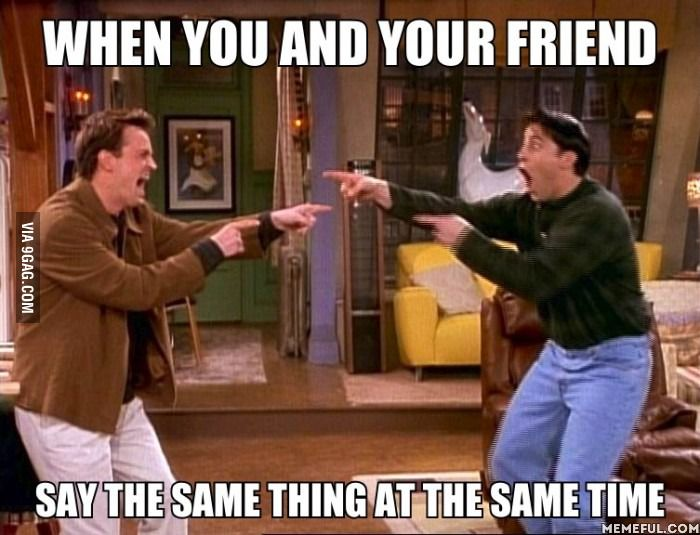 Pretty much Kayla and I all the damn time!