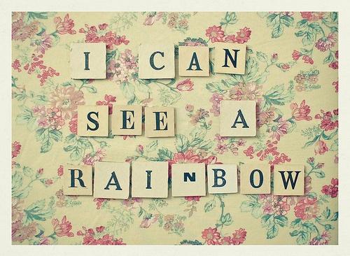 i can see a rainbow: Inspiration, Happy, Vintage Teas, Amazing Colors, Colors Rainbows, Rainbows Art, Rainbows Baby, Prints, Girls Nurseries