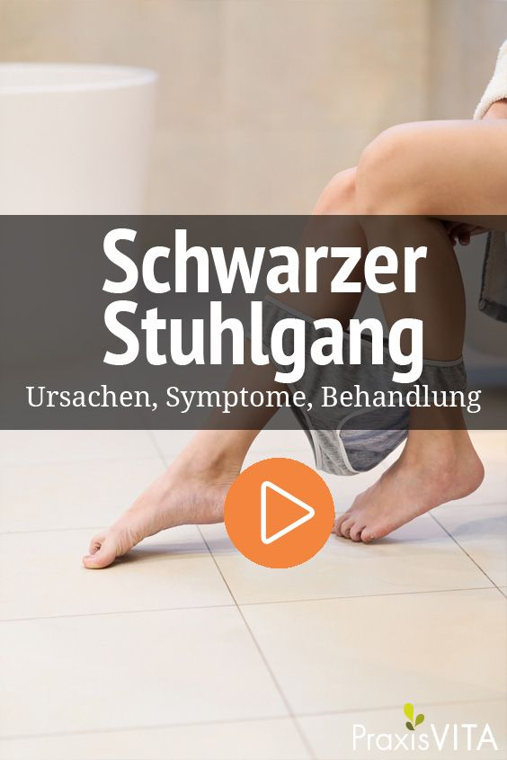 Schwarzer Stuhlgang Ursachen Behandlung Gesund Bleiben