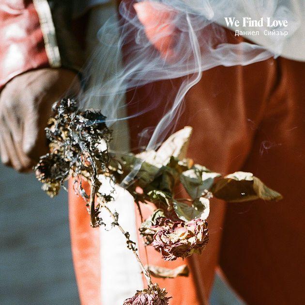 We Find Love - Single by Daniel Caesar on Apple Music