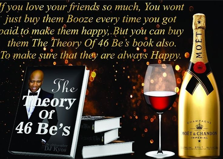 You 🙌 and your friends👭👬 should be successful🍾🥂 together. Dont just give your friends a fish 🐟. When you caught one, But teach them on how to fish for themselces by making them  able to think , stand on their own and being success. Get them The Theory Of 46 Be's. Issa book to have ya'll.    The Theory Of 46 Be's.  Thee Best motivation , inspirational and encouraging book you must have.    #moet #moetchandon #alcohol #booze #champagne #champagnepop #party #fun #happiness #success…