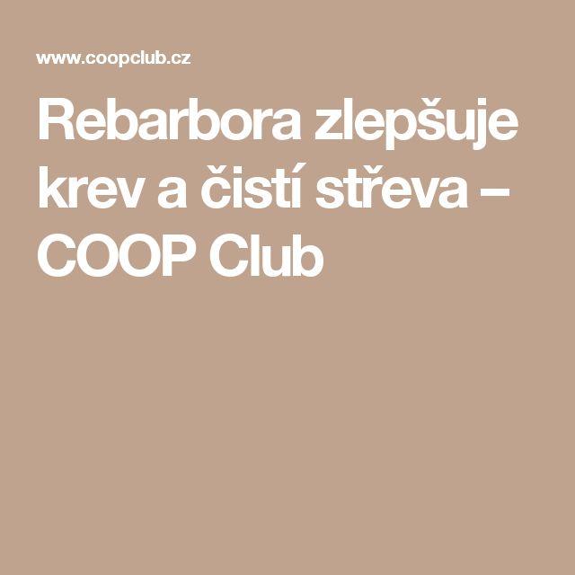 Rebarbora zlepšuje krev a čistí střeva – COOP Club