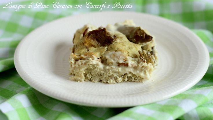 Lasagne di pane Carasau con carciofi e ricotta http://www.ungiornosenzafretta.ifood.it/2017/04/lasagne-di-pane-carasau-con-carciofi-e-ricotta.html