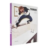 Torso: T-Shirt Graphics Exposed (Paperback)By Daniel Eckler