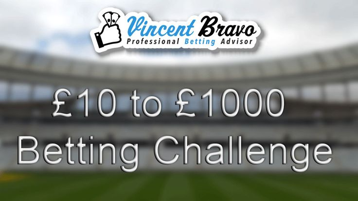 Bet 4.2 of £10 to £1000 Betting Challenge