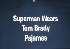 Superman Wears Tom Brady Pajamas Mens T-Shirt ---- New England Patriots - Boston  Now, I don't normally post anything Brady-related, but this was just TOO fabulous!! #PatriotsNation
