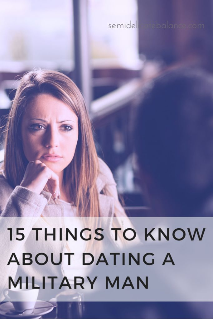 15 Things to Know About Dating a Military Man. A must read for all of the military girlfriends: Army, Navy, Marines, Air Force, and Coast Guard!