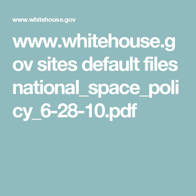 www.whitehouse.gov sites default files national_space_policy_6-28-10.pdf