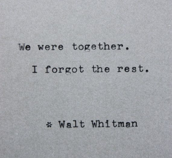 Typewriter Quote - Walt Whitman - Typed On Vintage Typewriter - We Were…