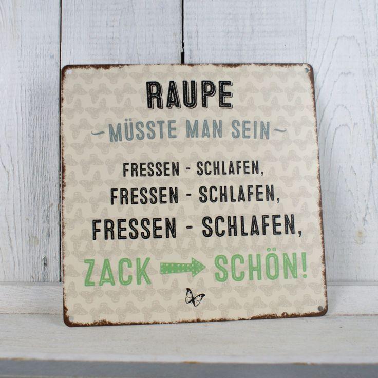 Metallschild quadratisch Raupe msste man sein – #coole #man #Metallschild #msste…