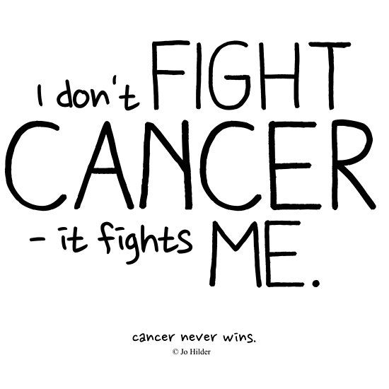 I Don't Fight Cancer.