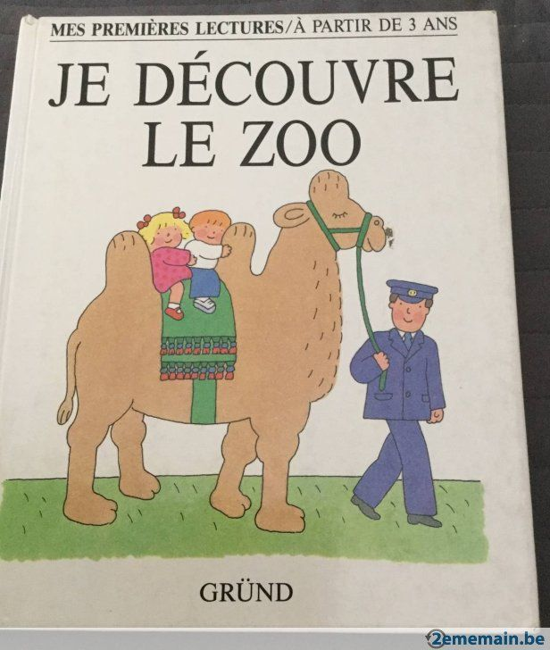 Je découvre le zoo de Maureen Roffey Editions GRUND - A vendre
