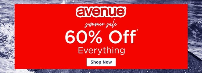 Online Summer Sale Take Up To 60 Off Everything Store Avenue Scope Entire Store Ends On 06 27 2020 More Local Coupons Online Coupons Coupons