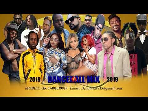 Dancehall Mix 2019 (Jamiaca Hottest Tracks)PT2  Mix By Dj influence