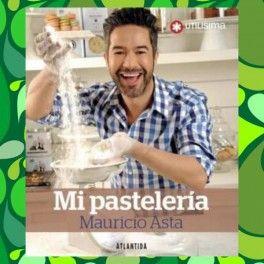 Categoría: Libros - Producto: Mi Pastelería - Mauricio Asta - Envase: Unidad - Presentación: X Unid.