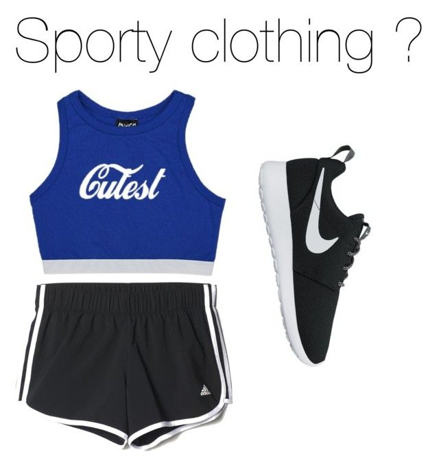 """Workout/sport clothin"" by shiannejayneallin on Polyvore featuring adidas and NIKE"