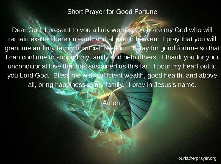 A short #prayer for good fortune.  Ourfatherprayer.org has over 100 different unique #prayers available.  #religion #pray #Christian #Catholic