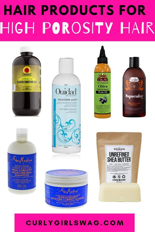 Find Out The Best Hair Products For High Porosity Hair In 2020
