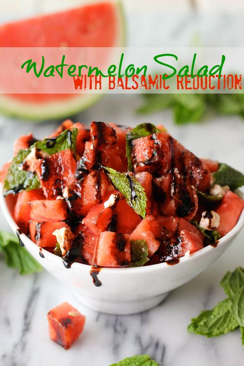 • WATERMELON SALAD WITH BALSAMIC REDUCTION • To make the balsamic reduction, add ¼ cup balsamic vinegar to a small saucepan over medium heat. Bring to a slight boil and reduce by half, about 4 minutes. Set aside to cool.. In a large bowl, combine 6 cups diced seedless watermelon, 4 oz crumbled feta cheese, ¼ cup mint leaves & 2 tbsp olive oil. Drizzle balsamic reduction over the top and serve.