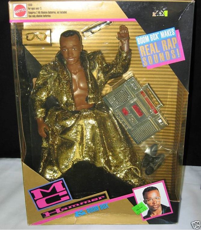 I just want to know who DIDNT have an MC Hammer doll ...