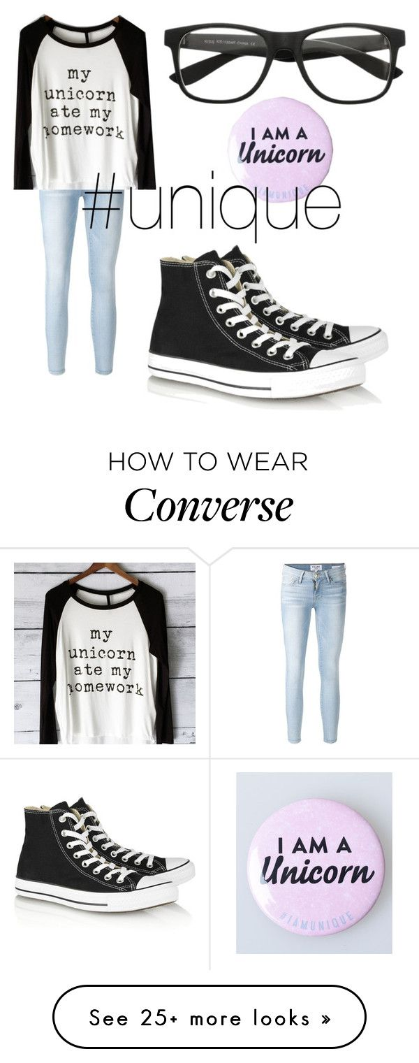 """""""unicornz for life"""" by naimah-nh on Polyvore featuring Frame Denim and Converse"""