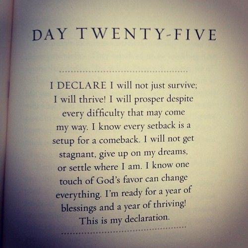Wonderful declaration.....From Joel Osteen's I Declare book.