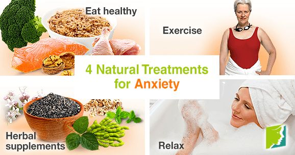 4 natural treatments for anxiety.