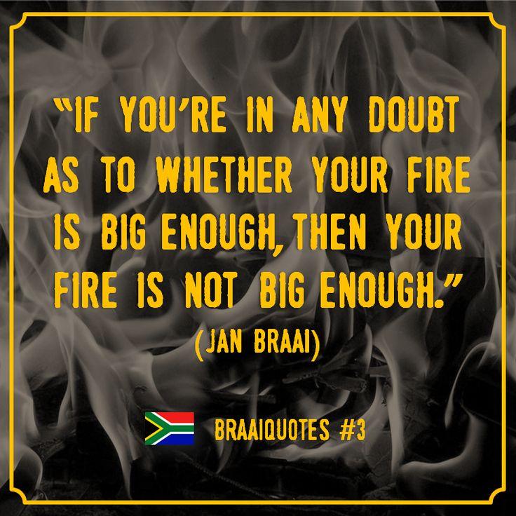 Braaiquote #3 (ook van Jan Braai) gaat over vuur! Volg ons voor nog meer leuke quotes, recepten, producten enz. die met de Zuid-Afrikaanse braai te maken hebben. Bezoek onze webshop of volg ons op social media voor mooie braai-producten, recepten, tips en meer: www.onsgaanbraai.nl // facebook.com/onsgaanbraai // twitter.com/onsgaanbraai // instagram.com/onsgaanbraai