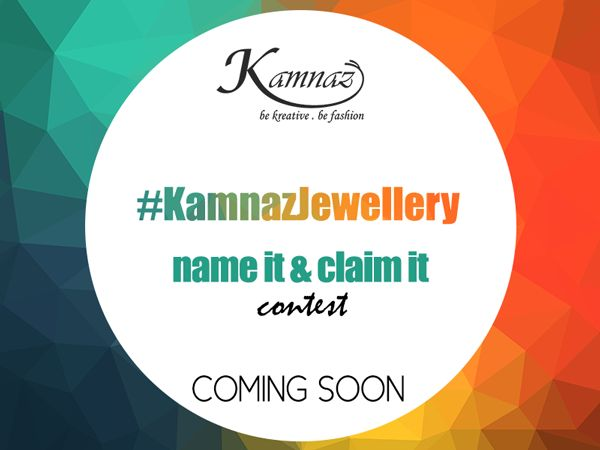 #KamnazJewellery Name it & Claim it contest! COMING SOON #jewellery   #jewelryforwomen   #jewellery-online   #jewellerycontest
