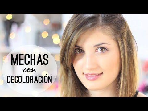 ▶ COMO HACER MECHAS CON DECOLORACIÓN ¡Hazte mechas en casa! - YouTube
