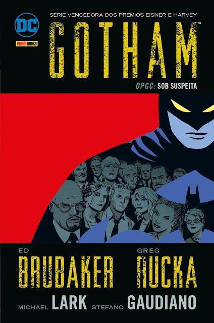 Internet das Coisas!!!: Gotham DPGC - Sob Suspeita