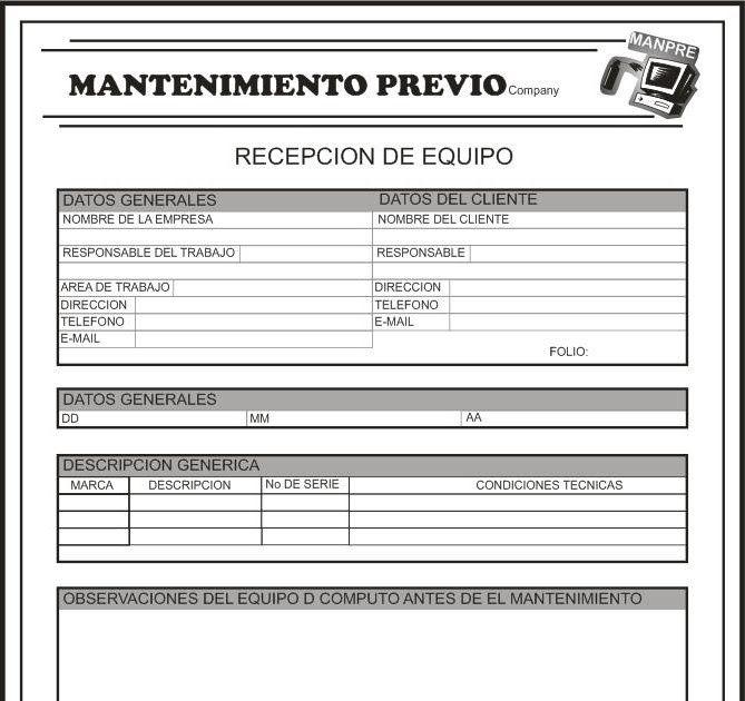 Formato Para Recepcion Del Equipo Formato Para Reporte De Mantenimiento Formato Para Entrega Del Mantenimiento Preventivo Mantenimiento Orden De Servicio