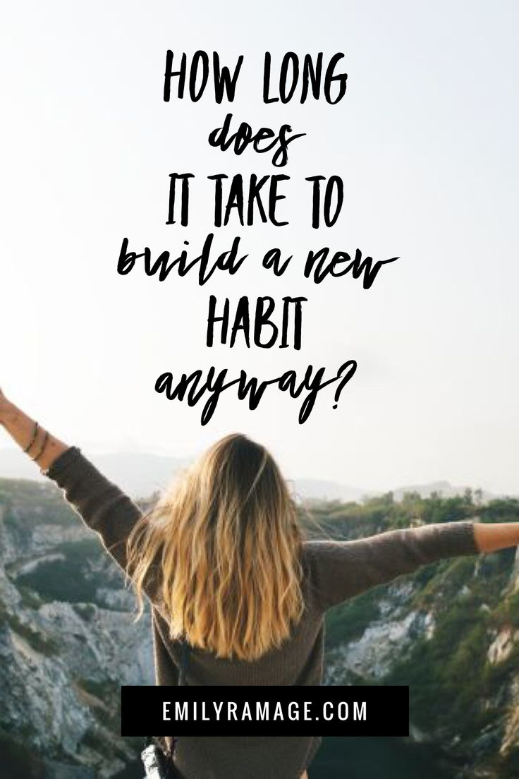 How Long Does It Take To Build A New Habit Anyway? Self