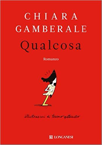 Qualcosa - Chiara Gamberale