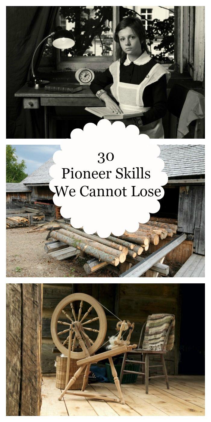 Pioneer Skills We Cannot Lose http://www.foodstoragemoms.com/2017/05/30-pioneer-skills/