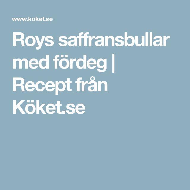 Roys saffransbullar med fördeg | Recept från Köket.se