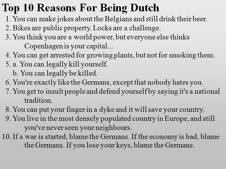 Top 10 Reasons for Being Dutch ;)