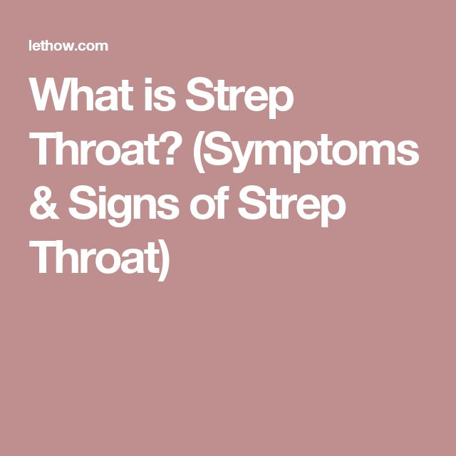 What is Strep Throat? (Symptoms & Signs of Strep Throat)