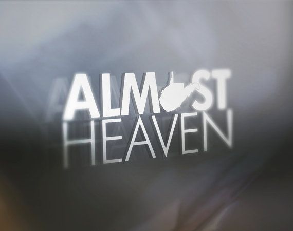 Almost Heaven West Virginia: Window Decal by ThreadandGrain