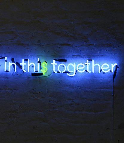 Karen Ay: ALL IN THIS TOGETHER, 2010  #neonart #sculpture #neon