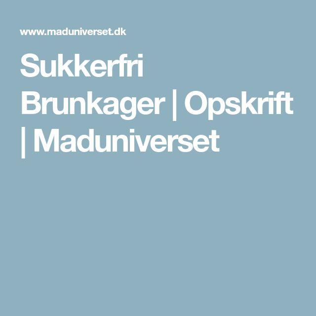 Sukkerfri Brunkager | Opskrift | Maduniverset