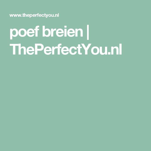 poef breien | ThePerfectYou.nl