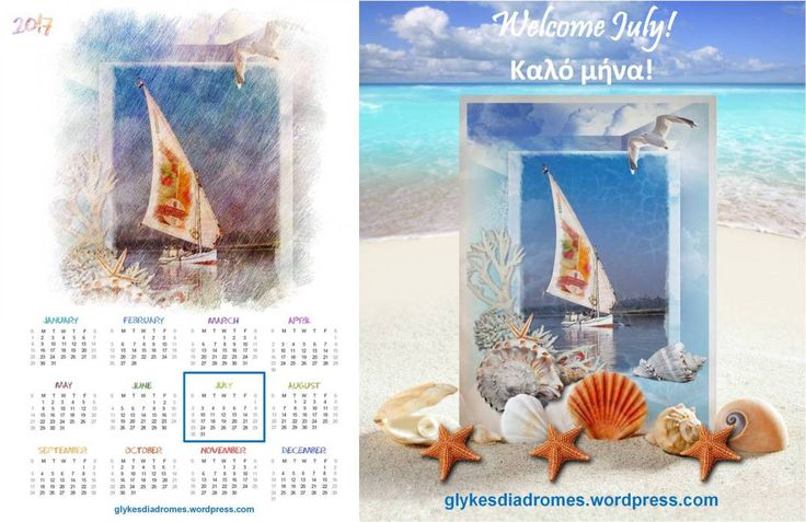 Welcome July ! – July Calendar / glykesdiadromes.wordpress.com