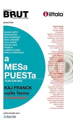 a MESa PUESTa: homenaje a Kaj Franck en espacioBRUT. 9 artistas, 9 platos de la vajilla Teema pintados por ellos. loveBRUT!