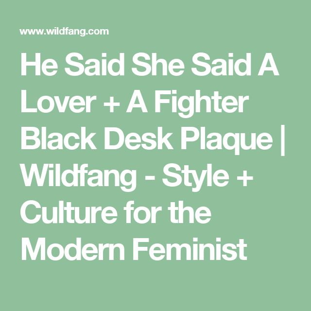 He Said She Said A Lover + A Fighter Black Desk Plaque | Wildfang - Style + Culture for the Modern Feminist