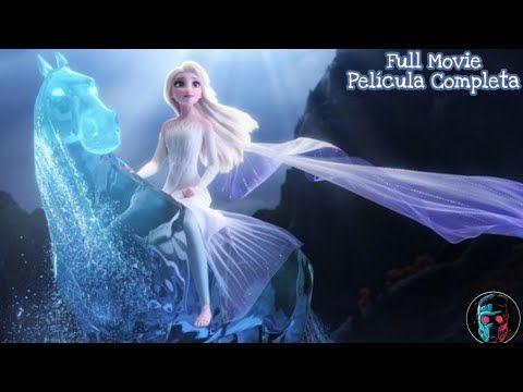 Frozen 2 Pelicula Completa En Espanol Frozen 2 Pelicula Completa En Espanol Latino 2019 Frozen Youtube Disney Frozen Elsa Art Elsa Disney