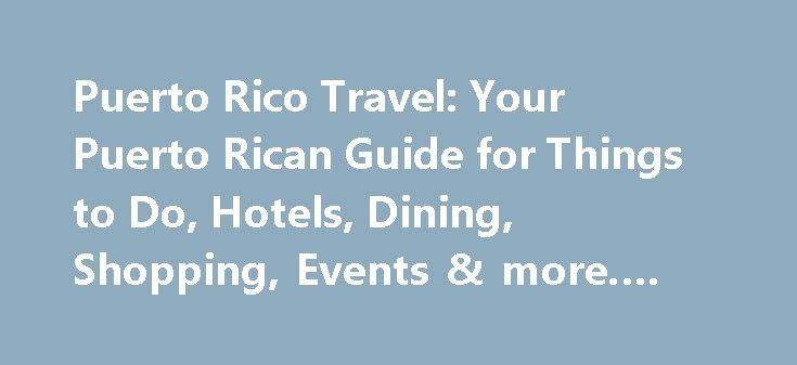 Puerto Rico Travel: Your Puerto Rican Guide for Things to Do, Hotels, Dining, Shopping, Events & more. #travel #flight #deals http://uk.remmont.com/puerto-rico-travel-your-puerto-rican-guide-for-things-to-do-hotels-dining-shopping-events-more-travel-flight-deals/  #travel to puerto rico # Latest Articles Located at Las Casas de la Selva in the southern mountains adjacent to Puerto Rico's Carite State Forest, Tropic Ventures Sustainable Forestry & Rainforest Enrichment Project is dedicated to…